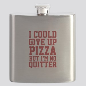 I Could Give Up Pizza Flask
