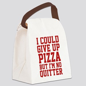 I Could Give Up Pizza Canvas Lunch Bag