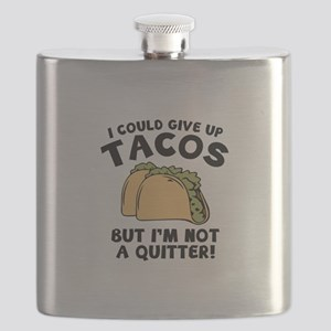 I Could Give Up Tacos Flask