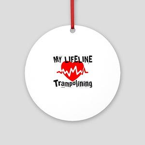 My Lifeline Trampolining Round Ornament