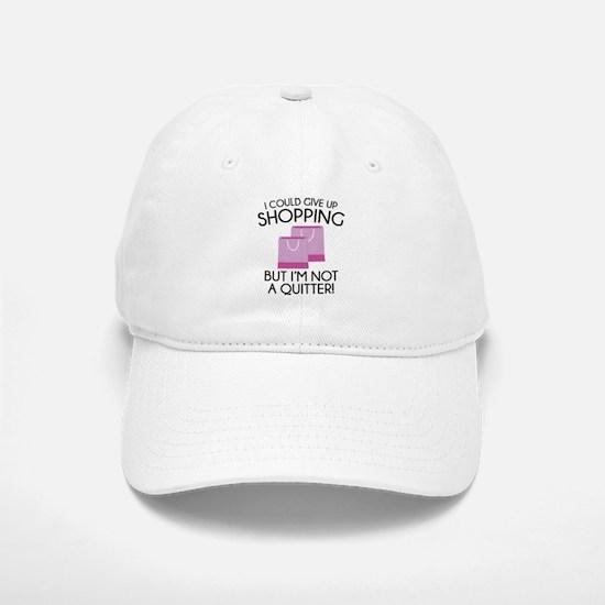 I Could Give Up Shopping Baseball Baseball Cap