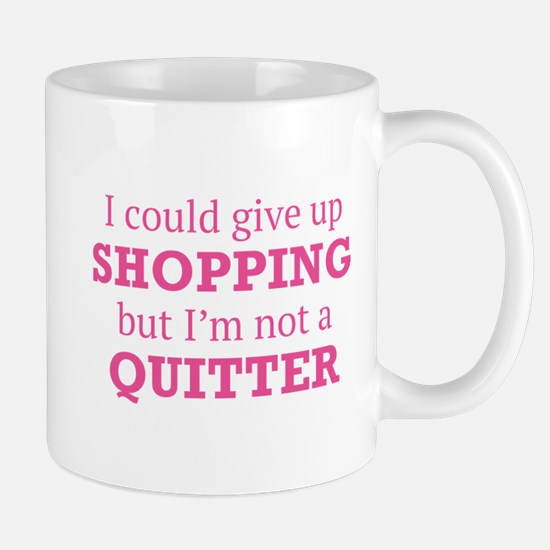 I Could Give Up Shopping Mug