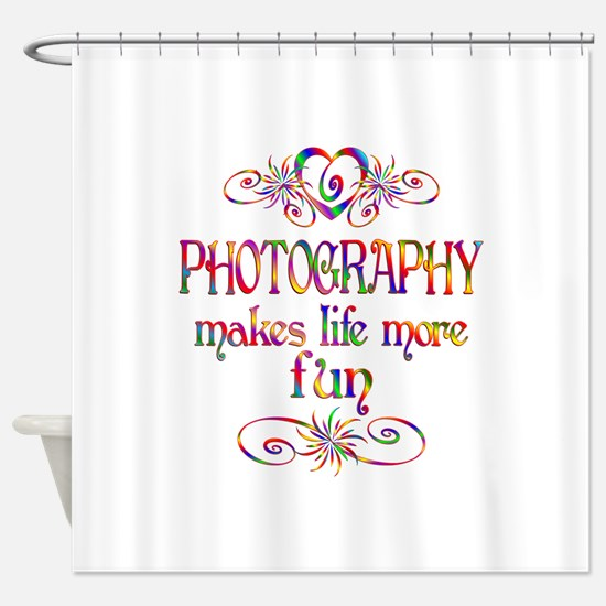 Photography More Fun Shower Curtain