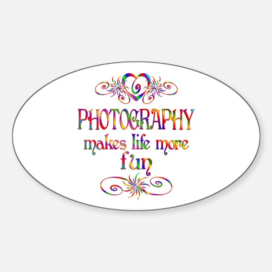 Photography More Fun Sticker (Oval)