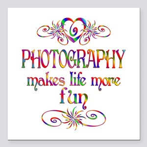 """Photography More Fun Square Car Magnet 3"""" x 3"""""""