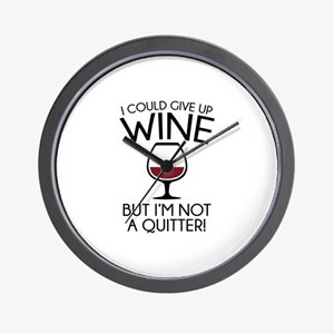 I Could Give Up Wine Wall Clock