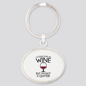 I Could Give Up Wine Oval Keychain