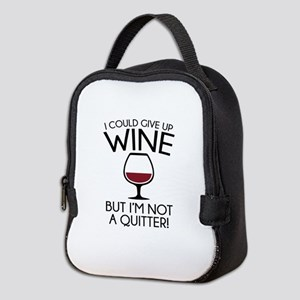 I Could Give Up Wine Neoprene Lunch Bag