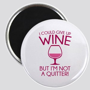I Could Give Up Wine Magnet