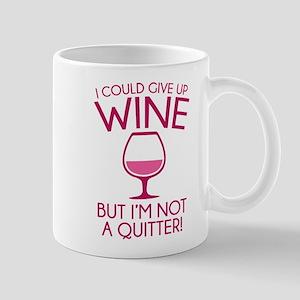 I Could Give Up Wine Mug