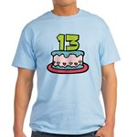 13 Year Old Birthday Cake Light T-Shirt