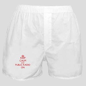 Keep Calm and Public Radio ON Boxer Shorts