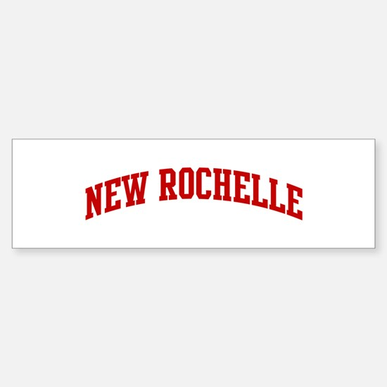 NEW ROCHELLE (red) Bumper Bumper Bumper Sticker