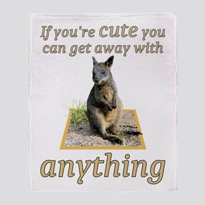 If You're Cute You Can Get Away With Throw Bla
