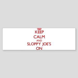 Keep Calm and Sloppy Joe'S ON Bumper Sticker