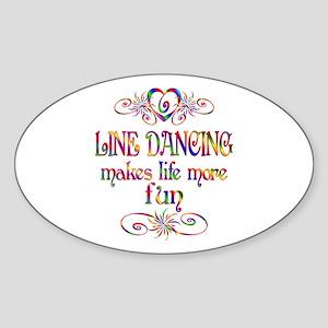Line Dancing More Fun Sticker (Oval)