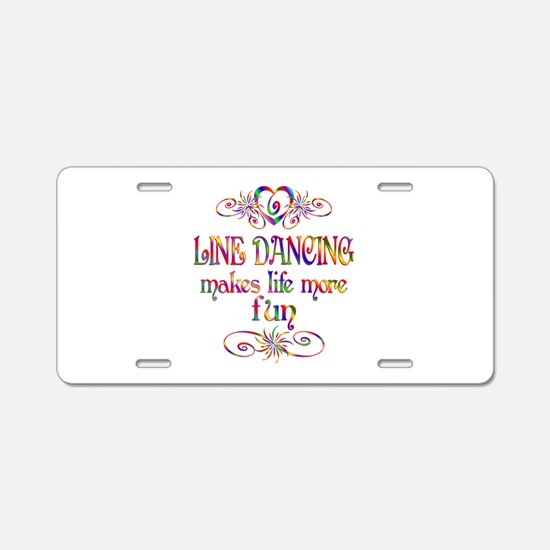 Line Dancing More Fun Aluminum License Plate