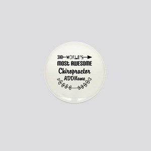Personalized Worlds Most Awesome Chiro Mini Button