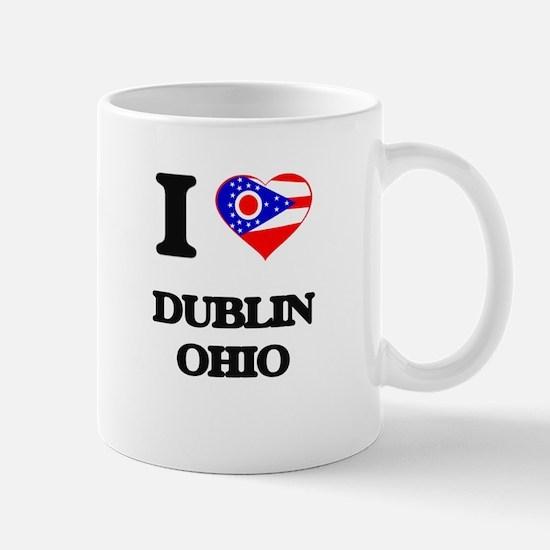 I love Dublin Ohio Mugs