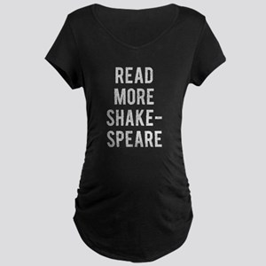 Read More Shakespeare Maternity T-Shirt