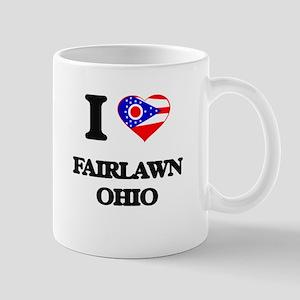 I love Fairlawn Ohio Mugs