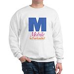 Mobile Is Fantastic Sweatshirt (white)