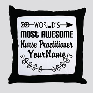 World's Most Awesome Nurse Practitio Throw Pillow
