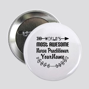 "World's Most Awesome Nurse 2.25"" Button (10 pack)"