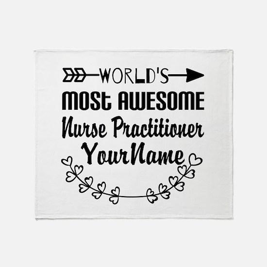 World's Most Awesome Nurse Practiti Throw Blanket