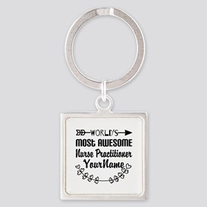 World's Most Awesome Nurse Practi Square Keychain
