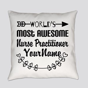 World's Most Awesome Nurse Practi Everyday Pillow