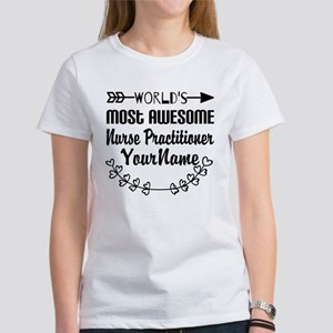 World's Most Awesome Nurse Practi Women's T-Shirt