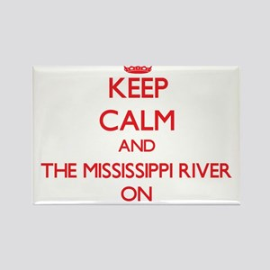 Keep Calm and The Mississippi River ON Magnets