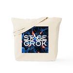 Stage Grok Tote Bag