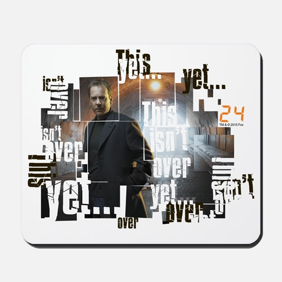 24 Not Over Yet Mousepad