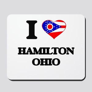 I love Hamilton Ohio Mousepad