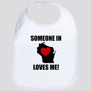 Someone In Wisconsin Loves Me Bib