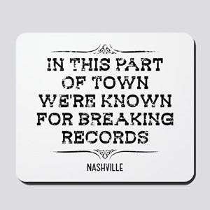 Nashville: Breaking Records Mousepad
