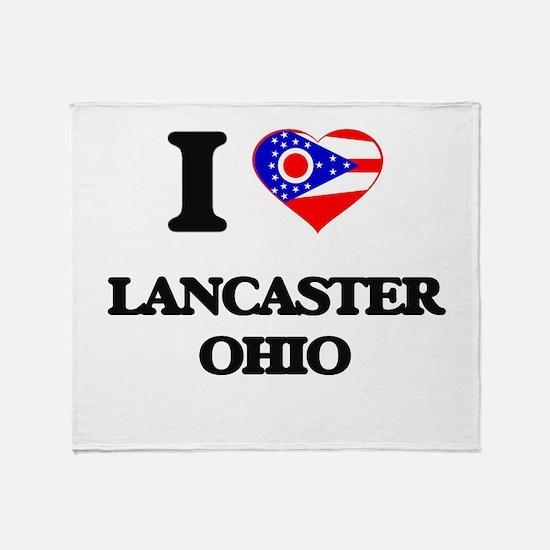 I love Lancaster Ohio Throw Blanket