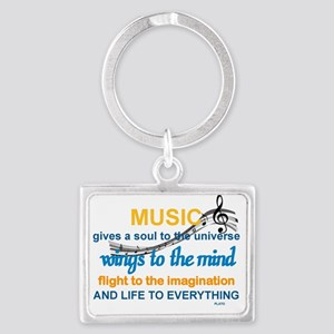 MUSIC GIVES LIFE TO EVERYTHING Landscape Keychain