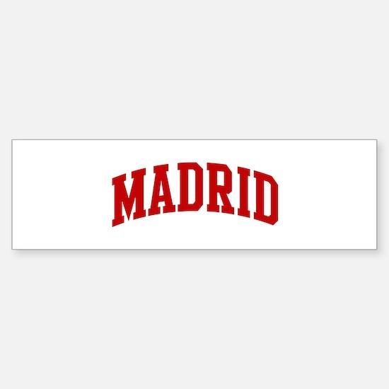 MADRID (red) Bumper Bumper Bumper Sticker