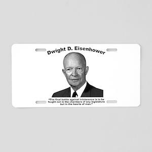 Eisenhower: Intolerance Aluminum License Plate