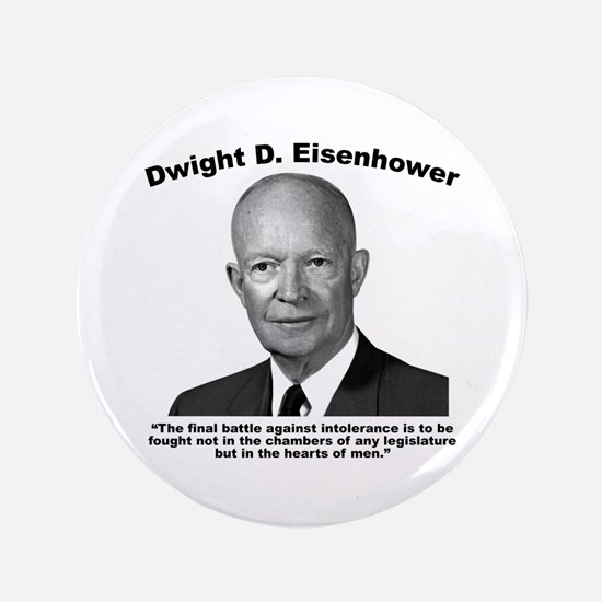 Eisenhower: Intolerance Button