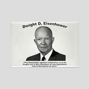 Eisenhower: Intolerance Rectangle Magnet