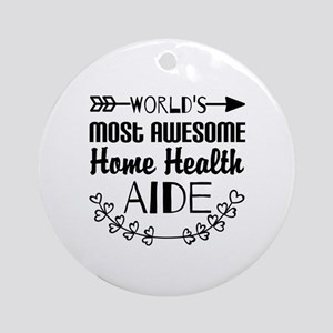 World's Most Awesome Home Health Ornament (Round)