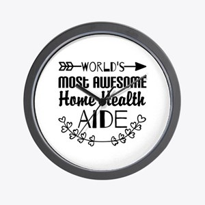 World's Most Awesome Home Health Aide Wall Clock