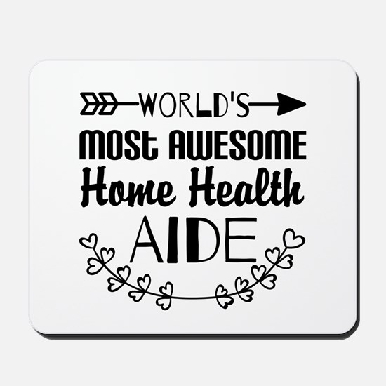World's Most Awesome Home Health Aide Mousepad