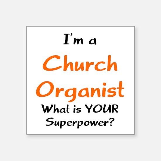 "church organist Square Sticker 3"" x 3"""