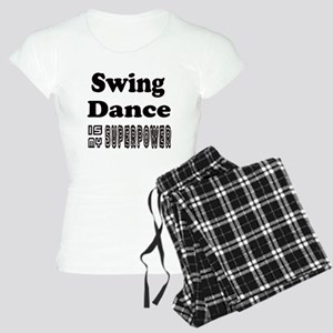 Swing Dance Is My SuperPowe Women's Light Pajamas