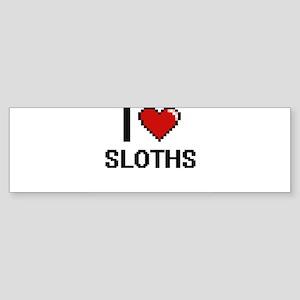 I love Sloths Digital Design Bumper Sticker